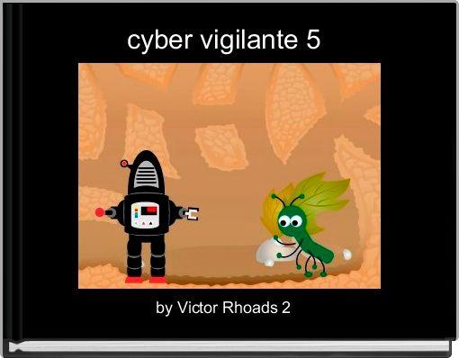 cyber vigilante 5