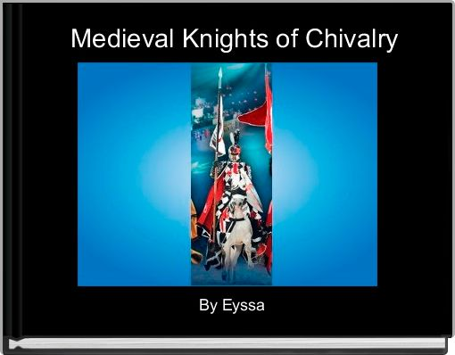 Medieval Knights of Chivalry
