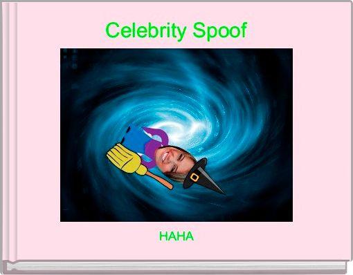 Celebrity Spoof