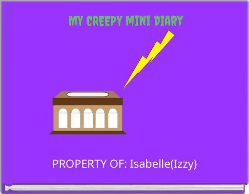 MY CREEPY mini DIary