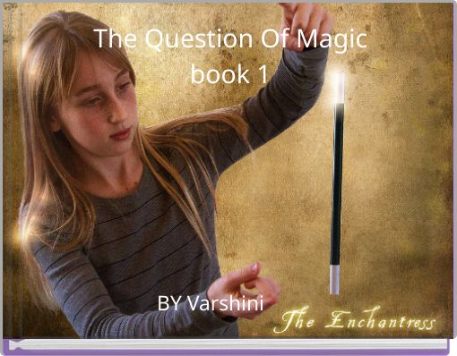 The Question Of Magicbook 1