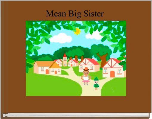 Mean Big Sister