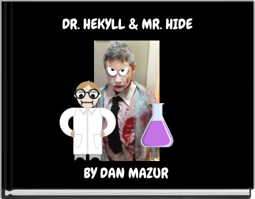 DR. HEKYLL & MR. HIDE