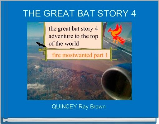 THE GREAT BAT STORY 4