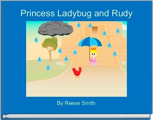 Princess Ladybug and Rudy