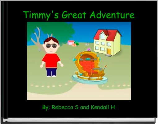 Timmy's Great Adventure