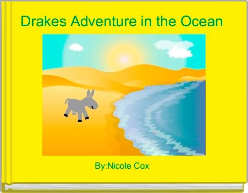 Drakes Adventure in the Ocean