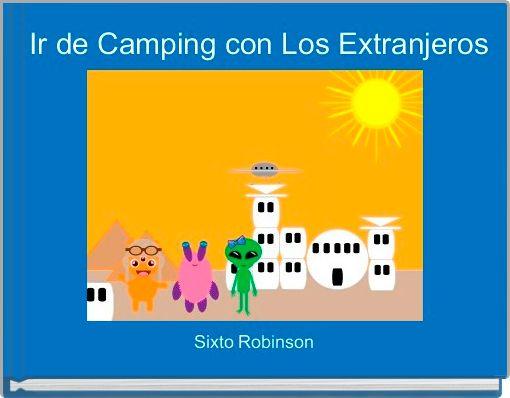 Ir de Camping con Los Extranjeros