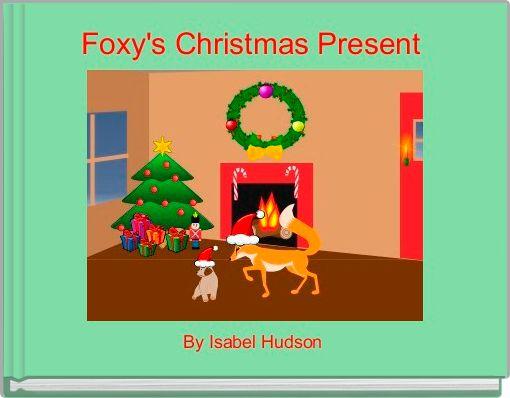 Foxy's Christmas Present