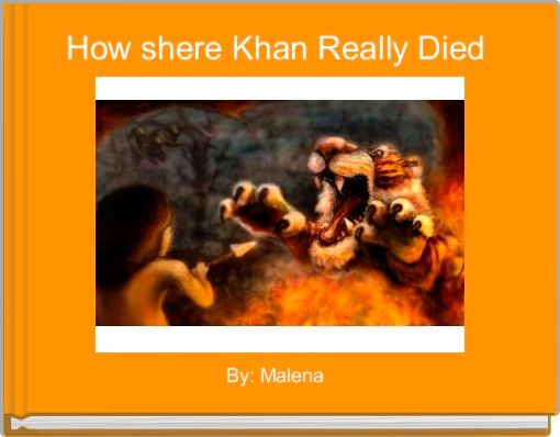 How shere Khan Really Died