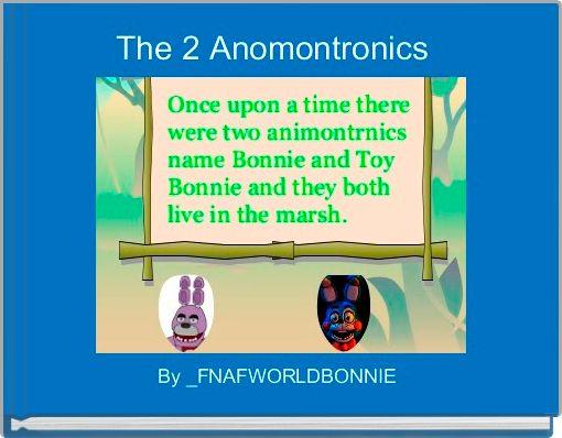 The 2 Anomontronics