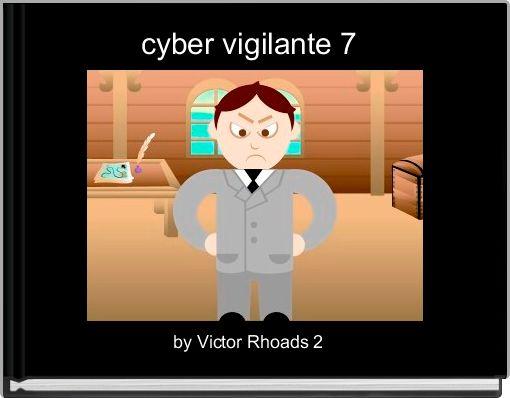 cyber vigilante 7