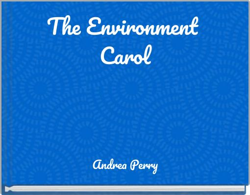 The Environment Carol
