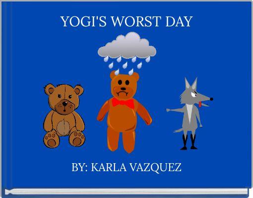 YOGI'S WORST DAY