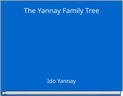 The Yannay Family Tree