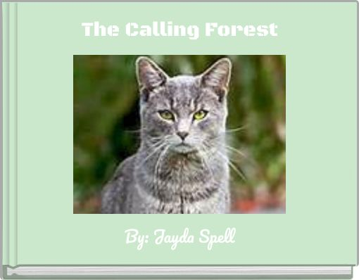 The Calling Forest