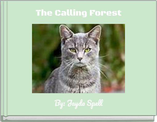 The CallingForest