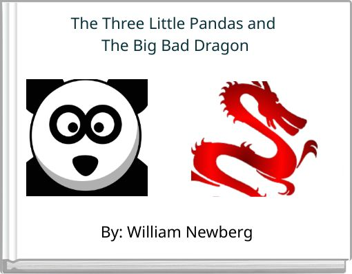 The Three Little Pandas and The Big Bad Dragon