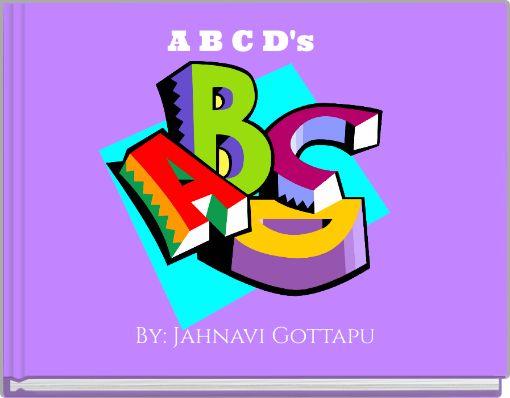 A B C D's