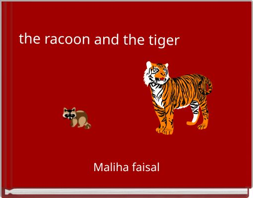 the racoon and the tiger