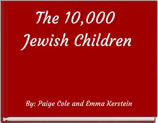 The 10,000 Jewish Children