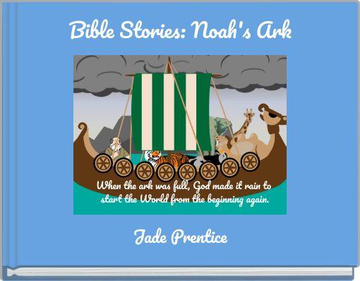 Bible Stories: Noah's Ark