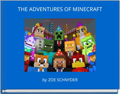 THE ADVENTURES OF MINECRAFT