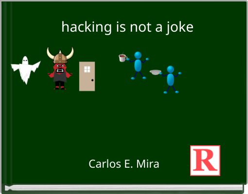 hacking is not a joke