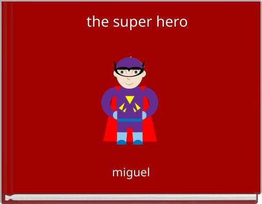 the super hero