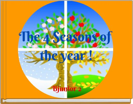 The 4 Seasons of the year !