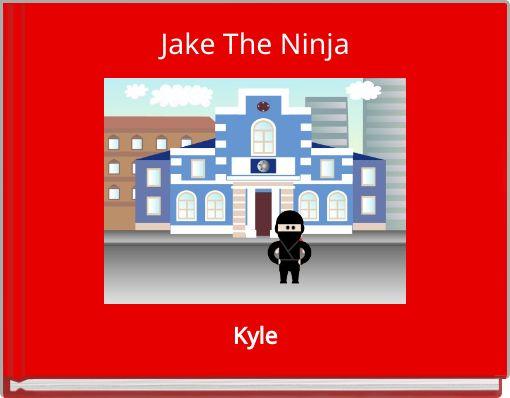 Jake The Ninja