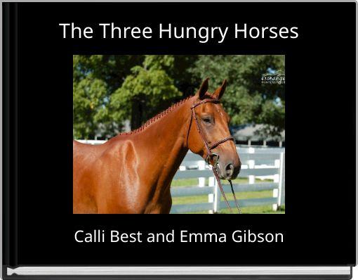 The Three Hungry Horses