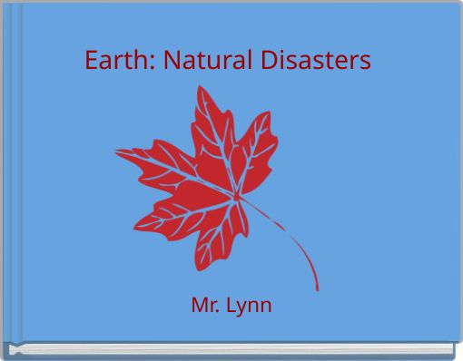 Earth: Natural Disasters