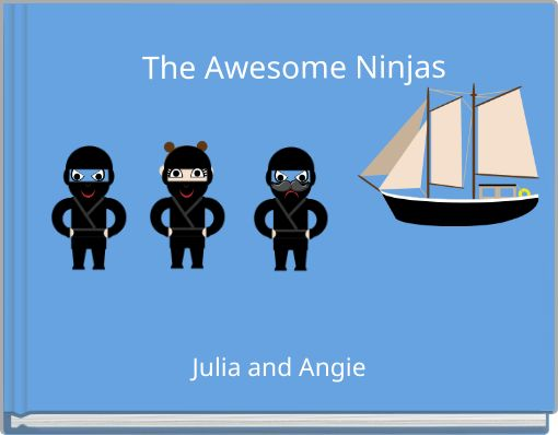 The Awesome Ninjas