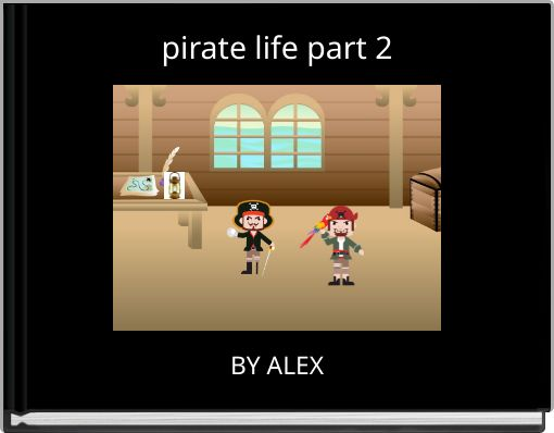 pirate life part 2