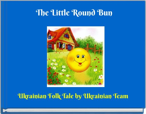 The Little Round Bun