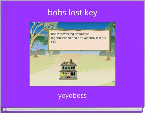 bobs lost key