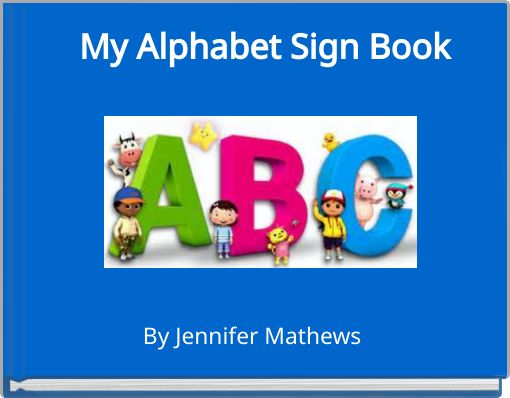 My Alphabet Sign Book