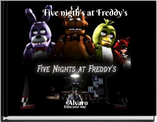 Five nigth's at Freddy's