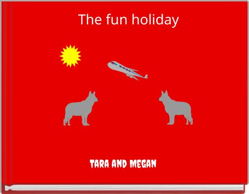 The fun holiday