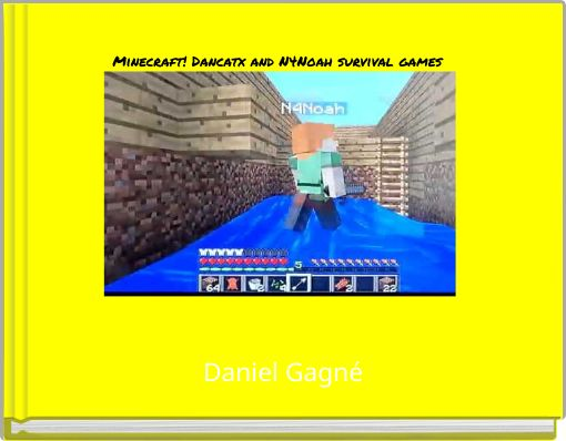Minecraft! Dancatx and N4Noah survival games
