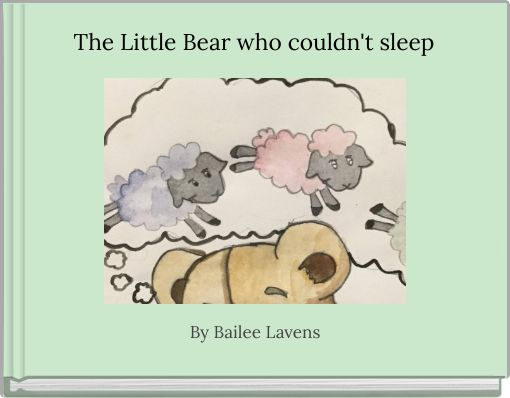 The Little Bear who couldn't sleep