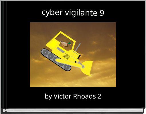 cyber vigilante 9