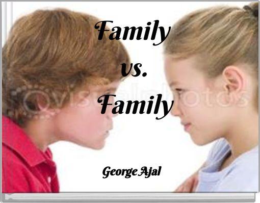 Family vs.Family