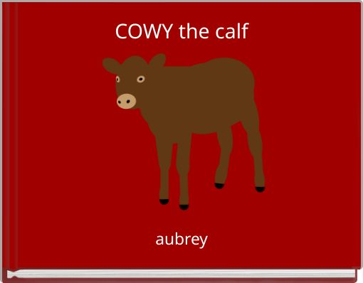 COWY the calf