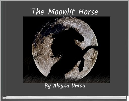 The Moonlit Horse
