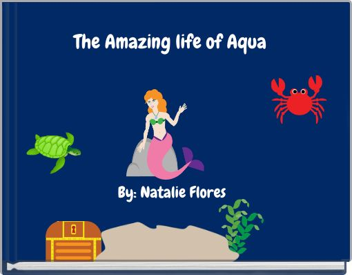 The Amazing life of Aqua