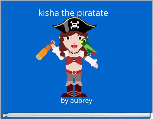kisha the piratate