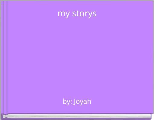 my storys