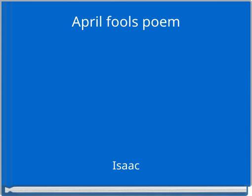 April fools poem